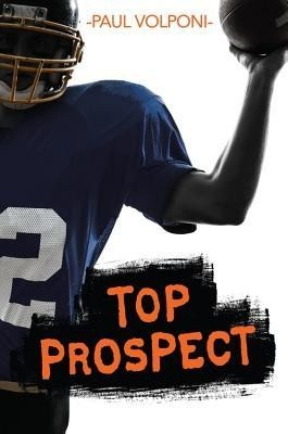 Featured Review: Top Prospect (Paul Volponi)
