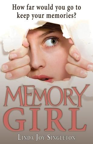 Featured Review: Memory Girl (Linda Joy Singleton)