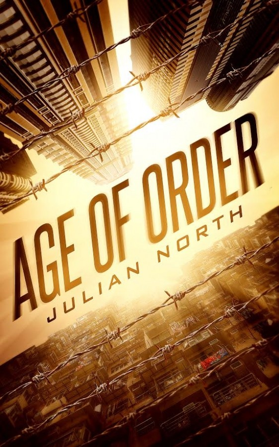 Spotlight on AGE OF ORDER by Julian North + Giveaway!