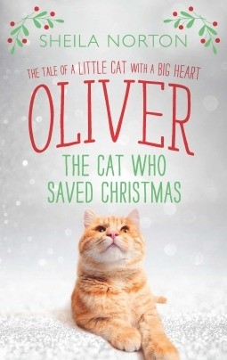 Featured Review: Oliver: The Cat Who Saved Christmas (Sheila Norton)