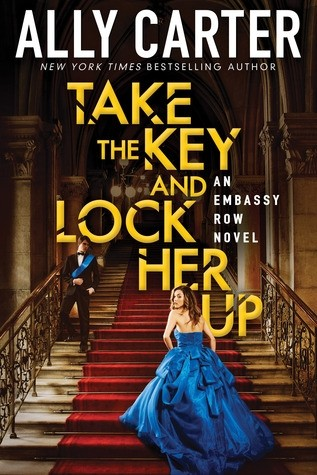 Author Chat with Ally Carter (Take The Key and Lock Her Up), Plus Giveaway!