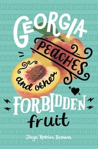 Featured Review: Georgia Peaches and Other Forbidden Fruit (Jaye Robin Brown)