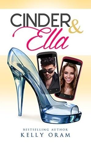 Featured Review: Cinder & Ella (Kelly Oram)
