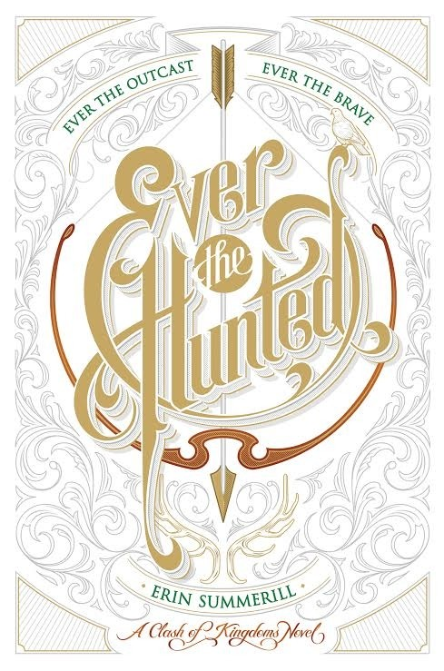 Featured Review: Ever the Hunted by Erin Summerill