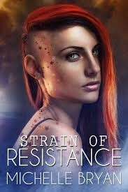 Featured Review: Strain of Resistance by Michelle Bryan