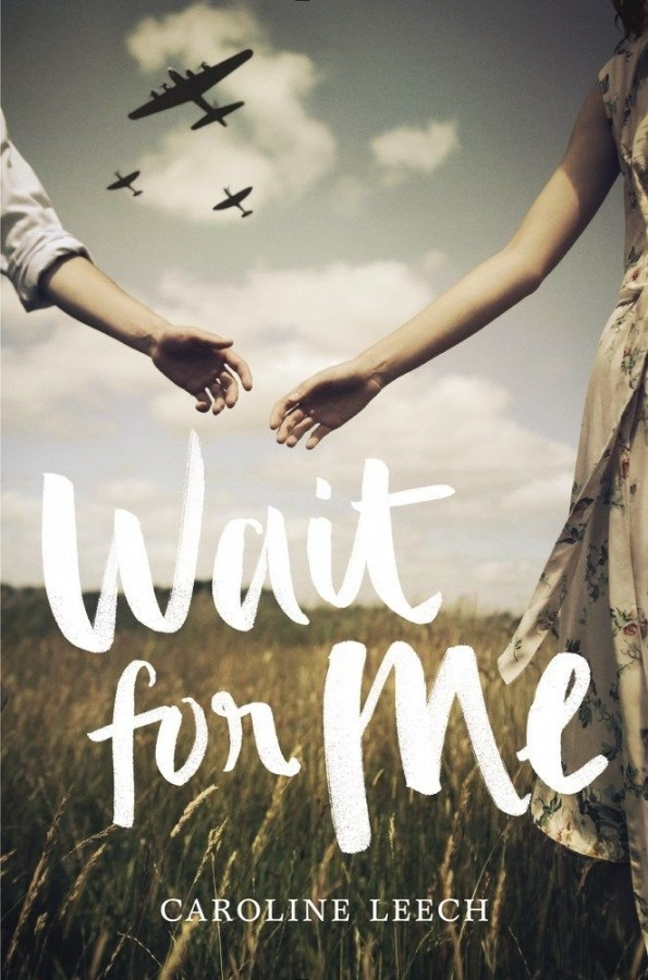Featured Review: Wait For Me by Caroline Leech