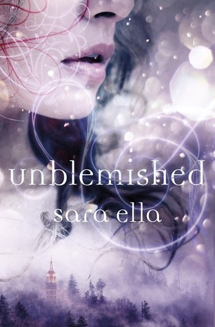 Featured Review: Unblemished by Sara Ella