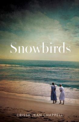 Featured Review: Snowbirds (Crissa-Jean Chappell)