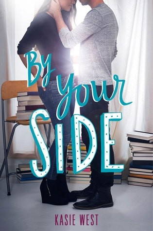 Featured Review: By Your Side (Kasie West)