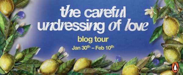 Blog Tour: The Careful Undressing of Love by Corey Ann Haydu, Plus First Chapter Reveal & Giveaway!