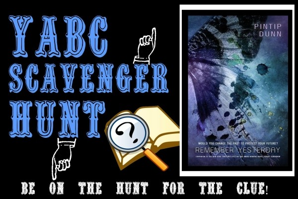 YABC Scavenger Hunt: Remember Yesterday (Pintip Dunn), Plus Excerpt, and Extra Giveaway