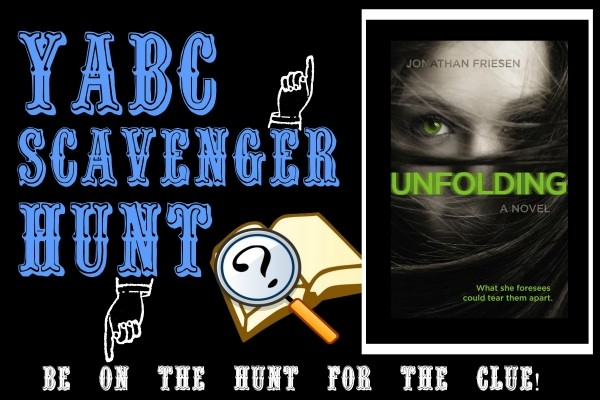 YABC Scavenger Hunt: Unfolding, Plus Author Chat with Jonathan Friesen, and Extra Giveaway!