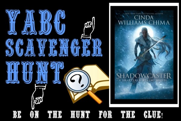 YABC Scavenger Hunt: Shadowcaster (Cinda Williams Chima), Plus Excerpt, and Extra Giveaway!