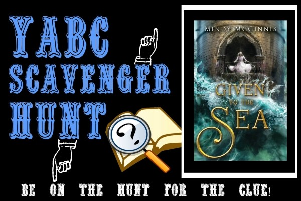 """YABC Scavenger Hunt: Given to the Sea, Plus Mindy McGinnis' Article """"Jumping Genres,"""" and Extra Giveaway"""