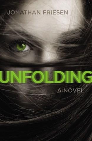 Spotlight on Unfolding (Jonathan Friesen), Plus Exclusive Excerpt!