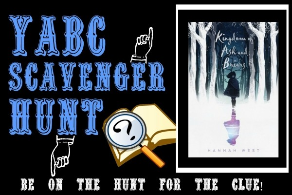 """YABC Scavenger Hunt: Kingdom of Ash and Briars, Plus Hannah West's Article """"10 Books that Turned Me Into a Fantasy Writer,"""" and Extra Giveaway!"""