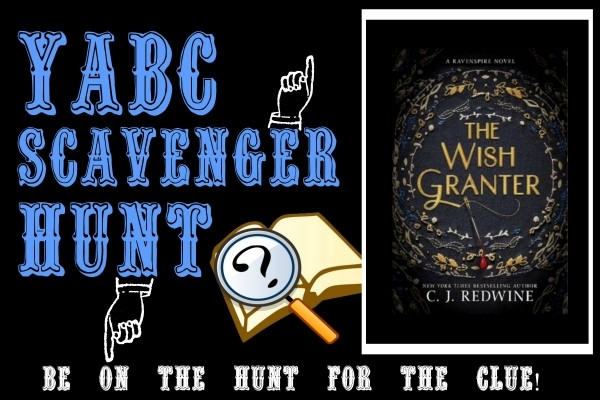 YABC Scavenger Hunt: The Wish Granter (C.J. Redwine) Plus Excerpt, and Extra Giveaway!