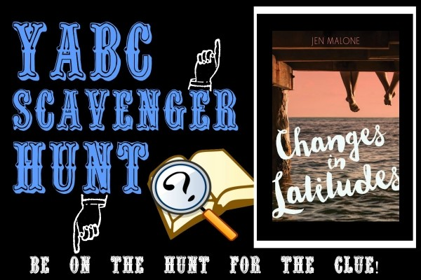 YABC Scavenger Hunt: Changes in Latitudes (Jen Malone), Plus Excerpt, and Extra Giveaway!