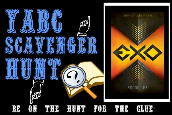 YABC Scavenger Hunt: Exo, Plus Top Ten Post with Fonda Lee, and Extra Giveaway!