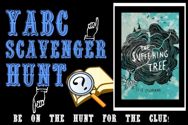 YABC Scavenger Hunt: The Suffering Tree (Elle Cosimano), Plus Excerpt, and Extra Giveaway!