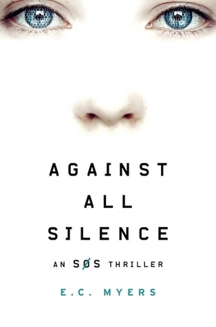 Press Release: Against All Silence (E.C. Myers)