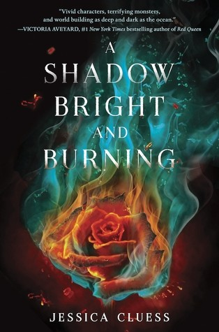 Featured Review: A Shadow Bright and Burning by Jessica Cluess