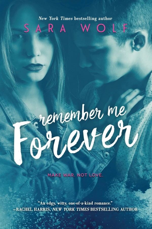 Spotlight on Remember Me Forever (Sara Wolf), First Chapter Reveal & Giveaway