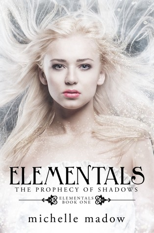 Featured Review: The Elementals: The Prophecy Of Shadows (Michelle Madow)