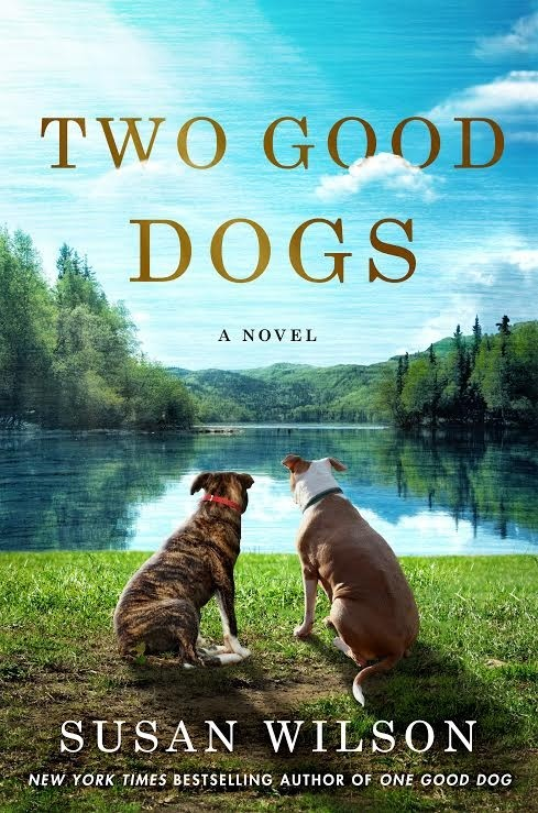 "Author Guest Post: ""My Dogs, My Inspiration"" by Susan Wilson"