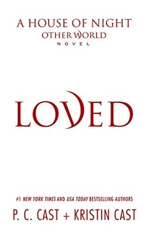 Press Release: Loved (P.C. Cast & Kristin Cast)