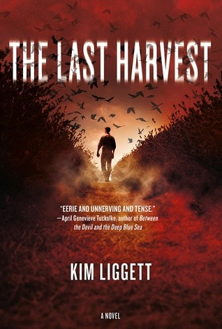 Featured Review: The Last Harvest by Kim Liggett
