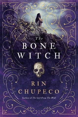 Featured Review: The Bone Witch (Rin Chupeco)