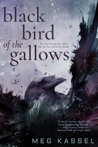 Spotlight on Black Bird Of The Gallows (Meg Kassel), First Chapter Reveal & Giveaway