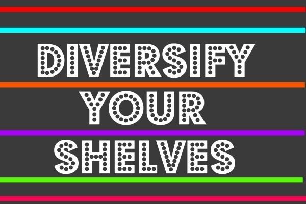 """Diversify Your Shelves-- """"Redefining Super"""""""