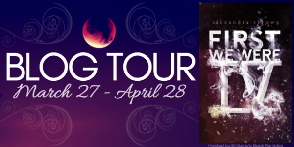 Blog Tour, Guest Post, & Giveaway: First We Were IV (Alexandra Sirowy)