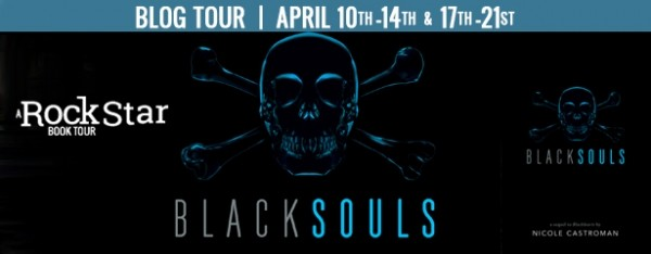 Rockstar Book Tours Blog Tour, Interview, & Giveaway: Blacksouls (Nicole Castroman)