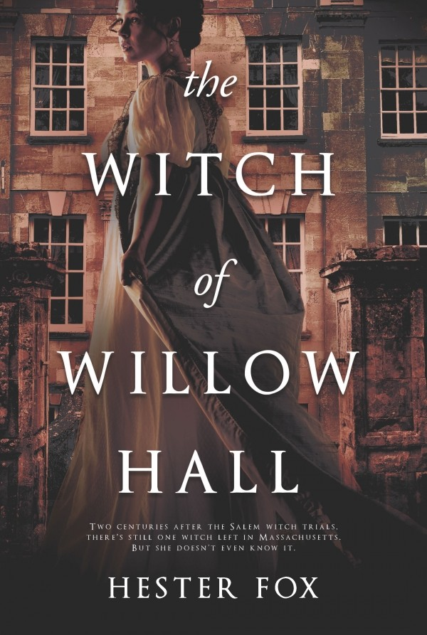 cover_The-Witch-of-Willow-Hall_Hester-Fox_Graydon-House-Books_Oct-2-2018