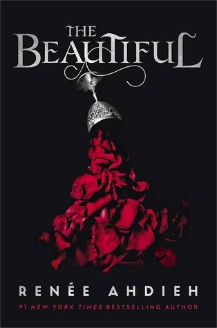 Giveaway: The Beautiful (Renee Ahdieh) ~ (US Only)