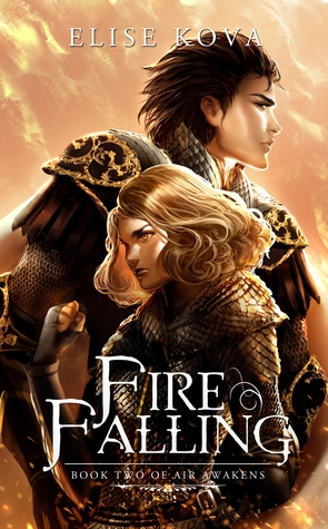Featured Review: Fire Falling (Elise Kova)