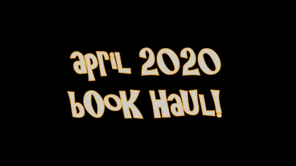 book-haul-april-2020