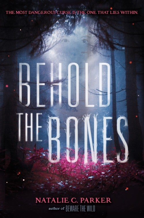 Giveaway: Behold the Bones by Natalie C. Parker (US Only)