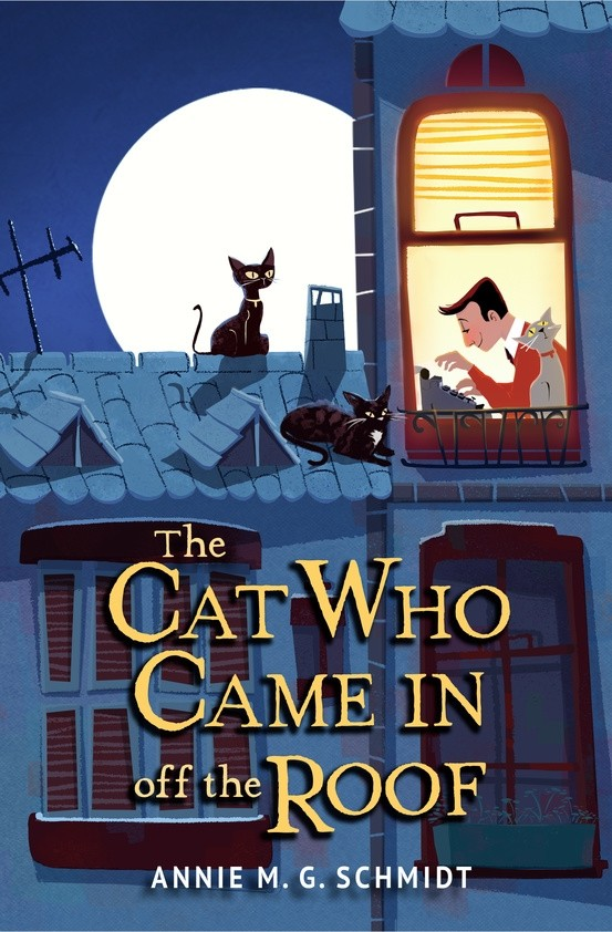 Giveaway: The Cat Who Came In Off the Roof by Annie Schmidt (US Only)