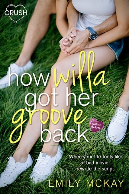 Spotlight on How Willa Got Her Groove Back by Emily McKay, Plus Giveaway!