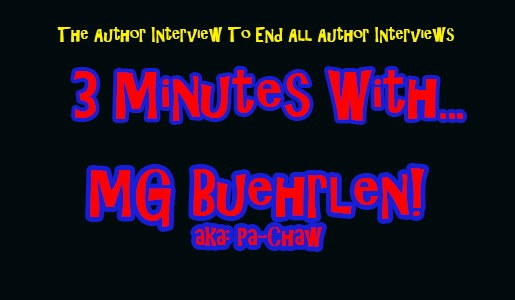 3 Minutes With... M.G. Buehrlen