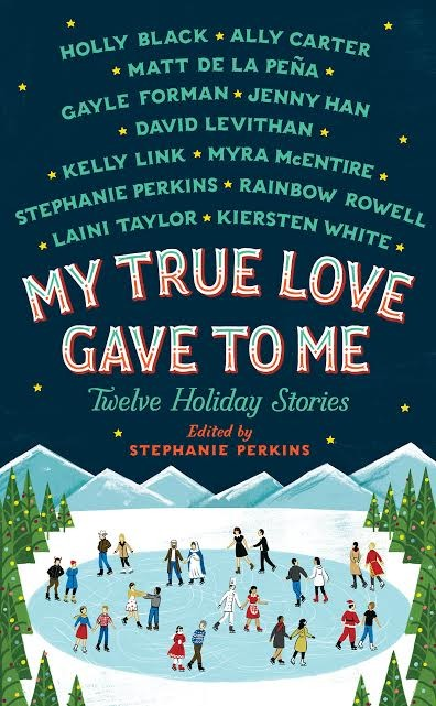 Spotlight: My True Love Gave To Me