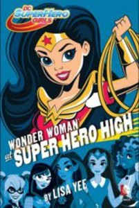 Wonder Woman at Super Hero High--Press Release