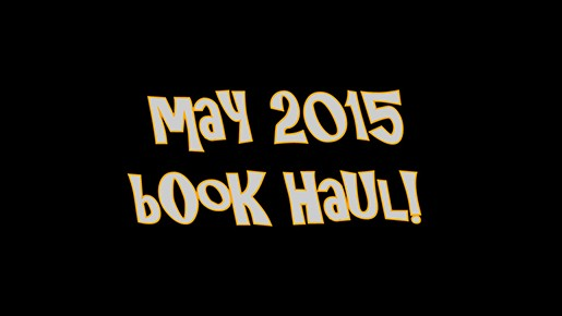 May 2015 YABC Book Haul