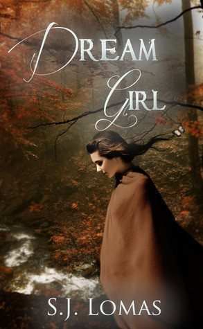 Giveaway: Dream Girl by SJ Lomas (US Only)