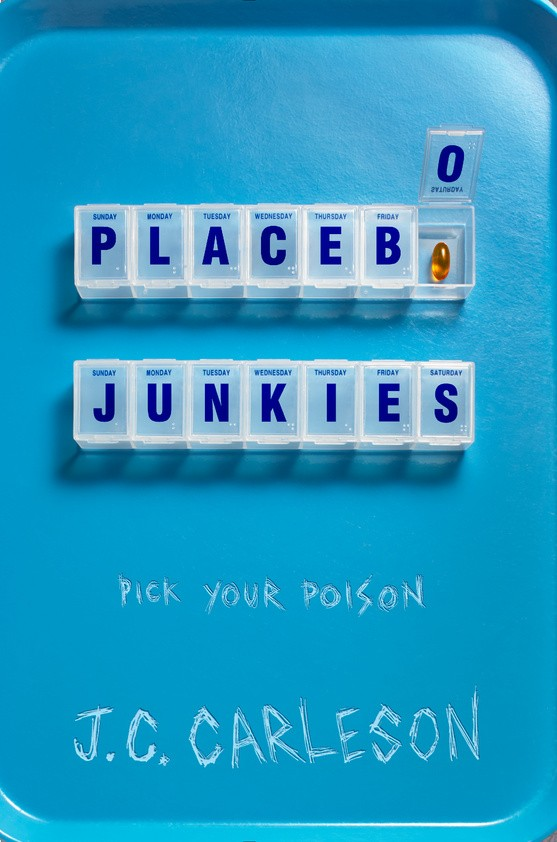 Giveaway: Placebo Junkies by J.C. Carleson (US Only)