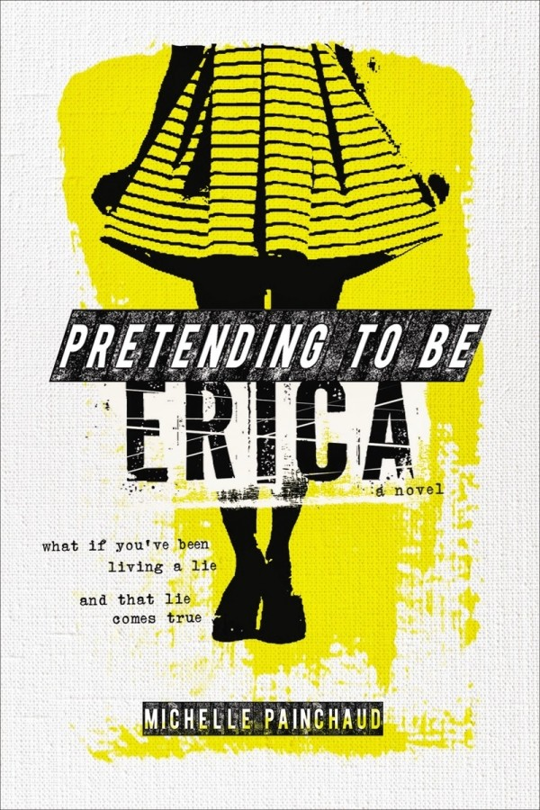 Giveaway: Pretending to be Erica by Michelle Painchaud (US Only)